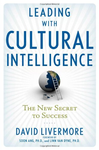 Leading with Cultural Intelligence The New Secret to Success  2009 edition cover