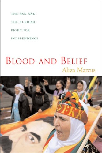 Blood and Belief The PKK and the Kurdish Fight for Independence  2009 edition cover