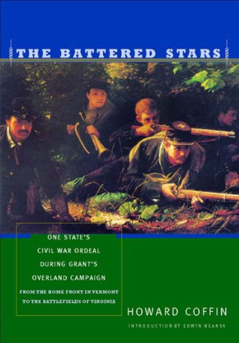 Battered Stars One States Civil War Ordeal During Grant's Overland Campaign  2002 9780881504873 Front Cover