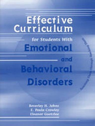 Effective Curriculum for Students with Emotional and Behavioral Disorders Reaching Them Through Teaching Them  2002 edition cover