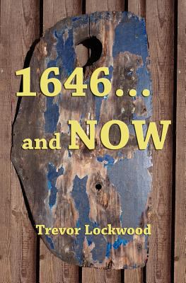 1646... and Now  0 edition cover
