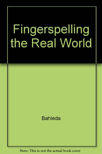 Fingerspelling : The Real World 1st 9780965189873 Front Cover