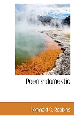 Poems Domestic  N/A 9781116645873 Front Cover