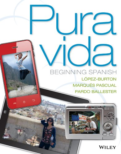 Pura Vida Beginning Spanish N/A 9781118865873 Front Cover