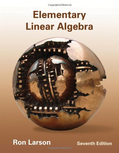 Elementary Linear Algebra  7th 2013 9781133110873 Front Cover