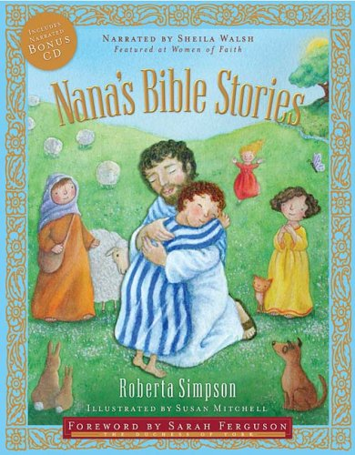 Nana's Bible Stories   2007 9781400311873 Front Cover