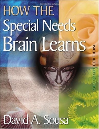 How the Special Needs Brain Learns  2nd 2007 (Revised) edition cover