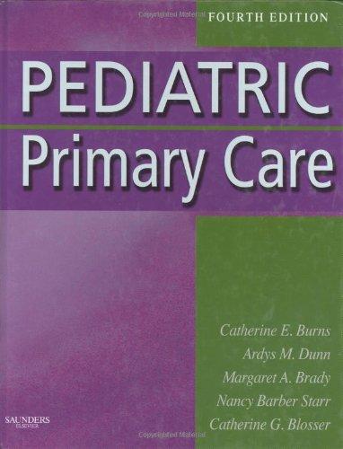Pediatric Primary Care  4th 2009 9781416040873 Front Cover