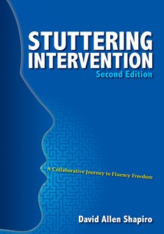 Stuttering Intervention A Collaborative Journey to Fluency Freedom 2nd 2011 edition cover