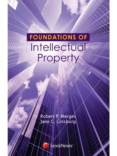 Foundations of Intellectual Property:   2012 edition cover