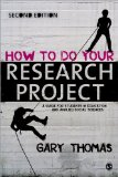 How to Do Your Research Project A Guide for Students in Education and Applied Social Sciences 2nd 2013 edition cover