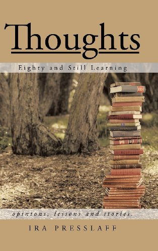 Thoughts: Eighty and Still Learning  2013 9781491708873 Front Cover