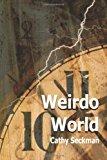 Weirdo World  N/A 9781492318873 Front Cover