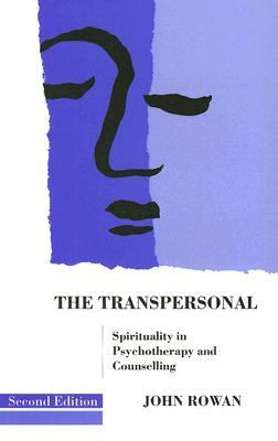 Transpersonal Spirituality in Psychotherapy and Counselling 2nd 1993 edition cover