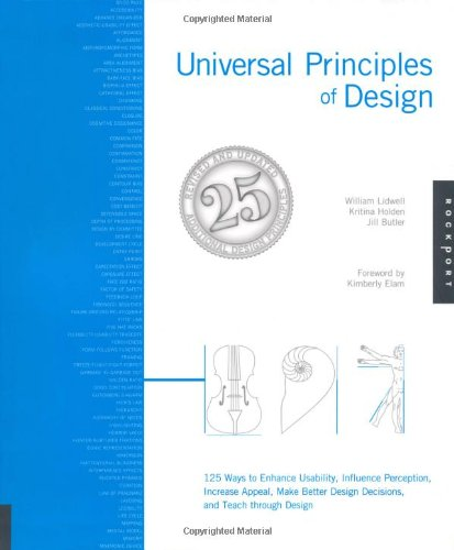 Universal Principles of Design 125 Ways to Enhance Usability, Influence Perception, Increase Appeal, Make Better Design Decisions, and Teach Through Design 2nd 2010 (Revised) edition cover