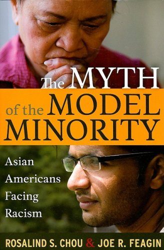 Myth of the Model Minority Asian Americans Facing Racism 2nd 2009 edition cover