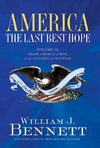 America - The Last Best Hope From a World at War to the Triumph of Freedom, 1914-1989  2008 edition cover