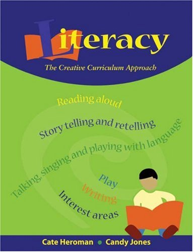 Literacy The Creative Curriculum Approach  2004 edition cover