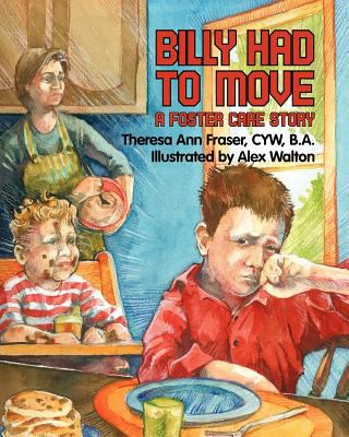 Billy Had to Move   2009 9781932690873 Front Cover