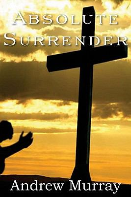 Absolute Surrender  N/A 9781935785873 Front Cover