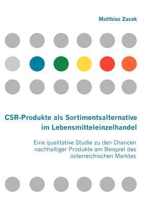 Csr-Produkte Als Sortimentsalternative Im Lebensmitteleinzelhandel   2007 9783836655873 Front Cover