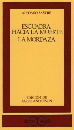 Escuadra Hacia la Muerte; La Mordaza   1975 edition cover