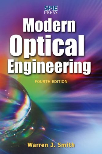 Modern Optical Engineering  4th 2008 (Revised) 9780071476874 Front Cover