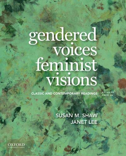 Gendered Voices, Feminist Visions Classic and Contemporary Readings 7th 2019 9780190924874 Front Cover