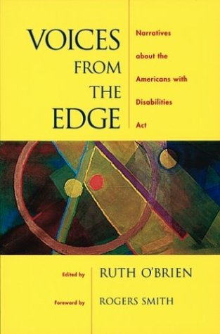 Voices from the Edge Narratives about the Americans with Disabilities Act  2004 9780195156874 Front Cover