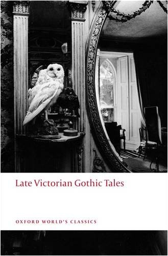 Late Victorian Gothic Tales   2009 edition cover