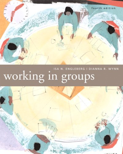 Working in Groups Communication Principles and Strategies 4th 2007 edition cover