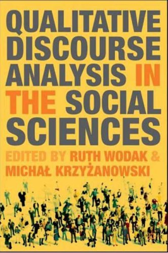 Qualitative Discourse Analysis in the Social Sciences   2008 9780230019874 Front Cover