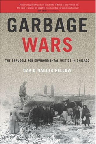 Garbage Wars The Struggle for Environmental Justice in Chicago  2004 edition cover