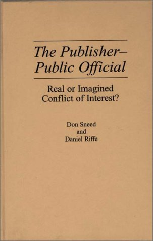 Publisher-Public Official Real or Imagined Conflict of Interest?  1991 9780275940874 Front Cover