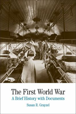 First World War A Brief History with Documents  2013 edition cover