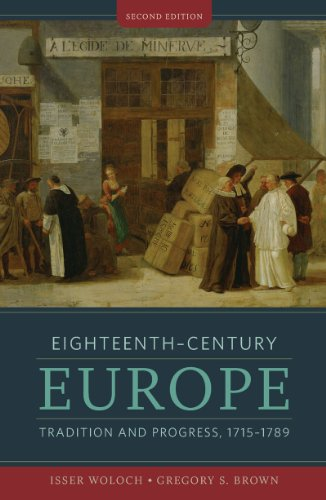 Eighteenth-Century Europe Tradition and Progress, 1715-1789 2nd 2012 edition cover