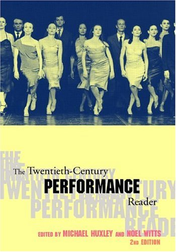 Twentieth-Century Performance Reader  2nd 2002 (Revised) edition cover