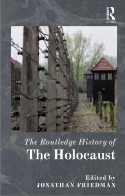 Routledge History of the Holocaust   2013 edition cover