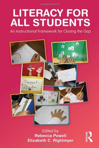 Literacy for All Students An Instructional Framework for Closing the Gap  2011 edition cover