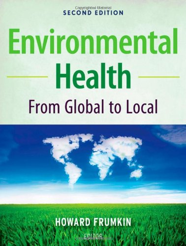 Environmental Health From Global to Local 2nd 2010 edition cover