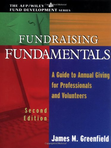 Fundraising Fundamentals A Guide to Annual Giving for Professionals and Volunteers (AFP/Wiley Fund Development Series) 2nd 2002 (Revised) edition cover