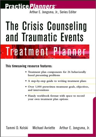 Crisis Counseling and Traumatic Events Treatment Planner   2001 edition cover
