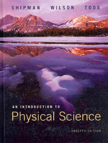 Introduction to Physical Science  12th 2009 (Revised) 9780538731874 Front Cover