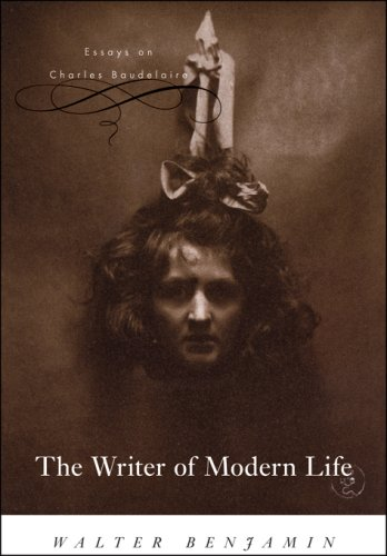 Writer of Modern Life Essays on Charles Baudelaire  2006 edition cover