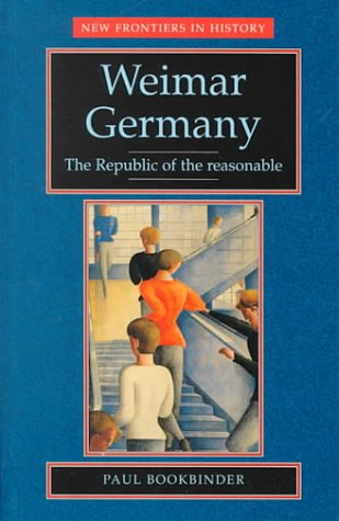 Weimar Germany The Republic of the Reasonable  1996 edition cover