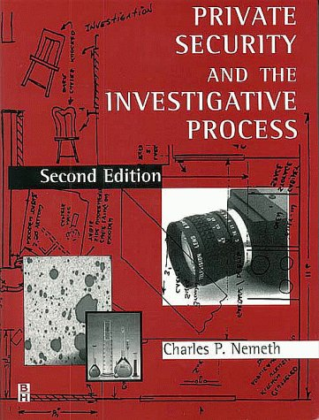 Private Security and the Investigative Process  2nd 1999 (Revised) 9780750690874 Front Cover