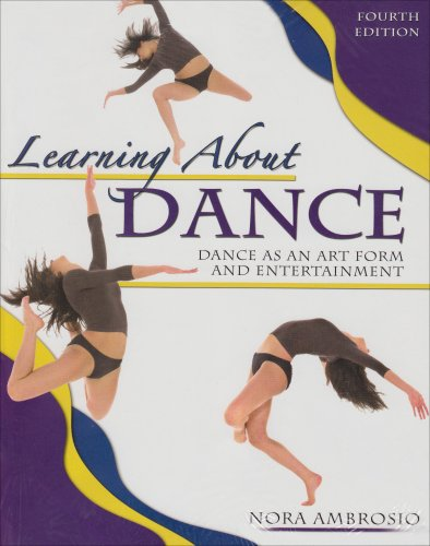 Learning about Dance Dance As an Art form and Entertainment 4th 2006 (Revised) edition cover