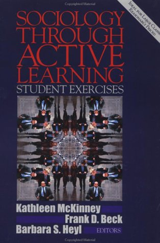 Sociology Through Active Learning Student Exercises  2001 (Student Manual, Study Guide, etc.) 9780761986874 Front Cover