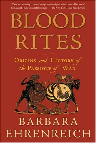 Blood Rites Origins and History of the Passions of War Revised 9780805057874 Front Cover