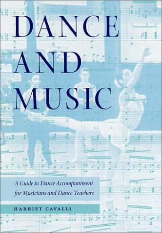 Dance and Music A Guide to Dance Accompaniment for Musicians and Dance Teachers  2001 edition cover